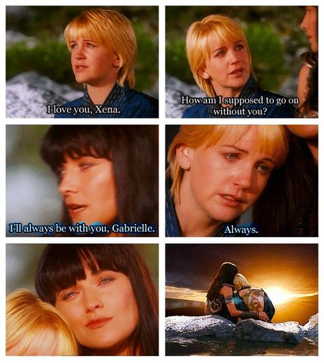 """Gabrielle & Xena.  """"Watched every season but the final one.  Avoiding it, I know they end up reincarnated but still don't want to watch them die in the past"""" MtF."""