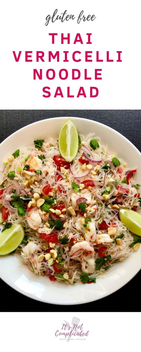 Thai Vermicelli Noodle Salad - It's Not Complicated Recipes #itsnotcomplicatedrecipes #thaifood #thaisalad #thainoodlesalad #summersalad #glutenfreerecipes