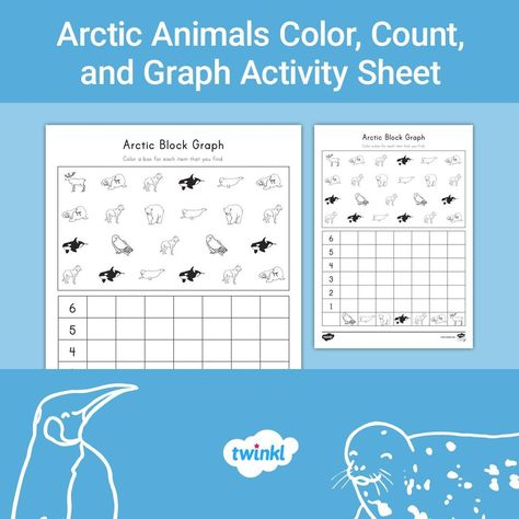 Use This Arctic Animal Themed Block Graph Activity Sheet To Help