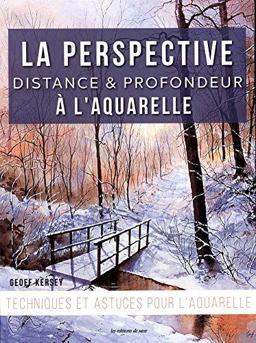 Telecharger La Perspective Distance Et Profondeur A L Aquarelle