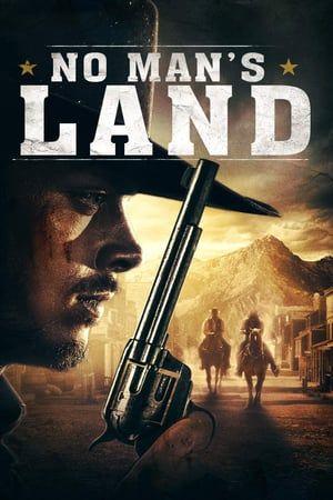 Assistir Filme Completo No Man S Land Dublado Online 2019