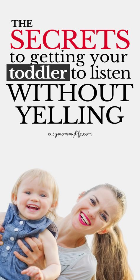 How To Get Your Toddler To Listen Without Yelling