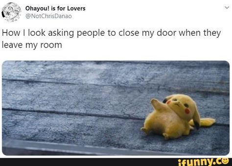 How I look asking people to close my door when they leave my room – popular memes on the site iFunny.co #avengers #movies #aternate #spicy #random #tagwhoring #tags #tag #shitposting #theboys #anime #animu #marvel #mcu #dc #dceu #avengers #justiceleague #nintendo #starwars #10at10 #dank #pic