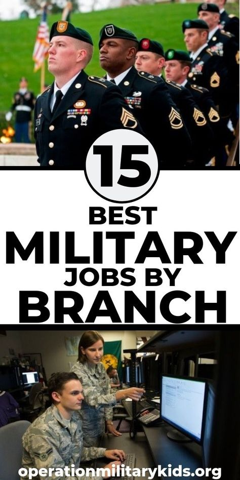 Best Military Branch >> 15 Of The Best Military Jobs In The Air Force Army Navy