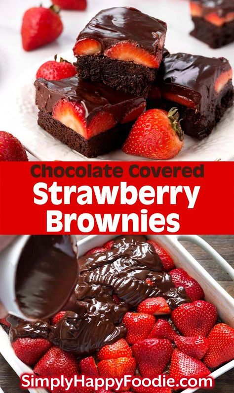 Strawberry Brownies are a delicious, chocolatey dessert recipe. If you like rich, chocolate brownies, then you will love these chocolate ganache strawberry covered brownies! Covered Strawberry Brownies are a delicious, chocolatey dessert recipe. Dessert Dips, Diy Dessert, Smores Dessert, Quick Dessert Recipes, Dessert Aux Fruits, Dessert Party, Easy Cake Recipes, Easy Desserts, Baking Recipes
