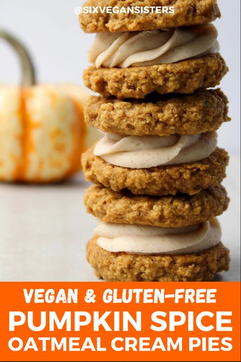 Better than Little Debbie's! These oatmeal cream pies are perfectly pumpkin spiced and deliciously vegan and gluten-free! #vegan #vegandessert #vegandessert #veganglutenfree #glutenfreerecipes #glutenfreedesserts #fallbaking #fallbakingideas #falldesserts #sixvegansisters