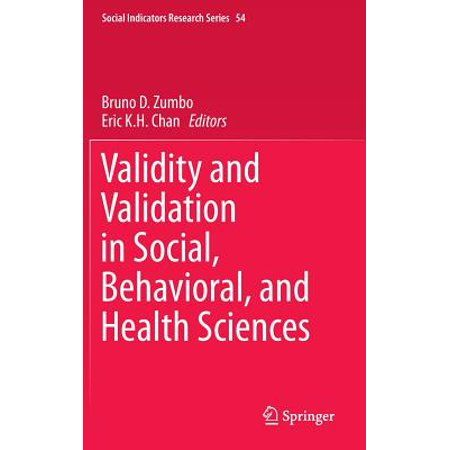 Social Indicators Research Validity And Validation In Social Behavioral And Health Sciences Series 54 Hardcover Walmart Com Health Science Science Behavior