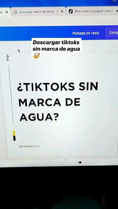 Descargar tiktoks sin marca de agua 🤯IG: @edgarlopez.mx