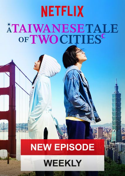 A Taiwanese Tale Of Two Cities Taiwan Drama Netflix Book Tv