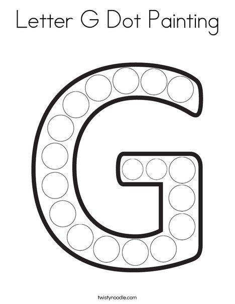 Letter G Dot Painting Coloring Page Twisty Noodle Letter G Crafts Letter G Dot Letters