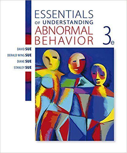 Pin On Test Bank Essentials Of Understanding Abnormal Behavior 3rd Edition By David Sue