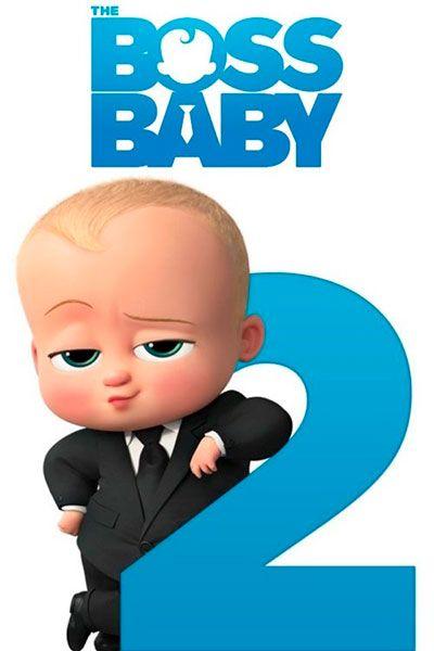 Boss Molokosos 2 2021 Smotret Onlajn Besplatno Boss Baby Boss Birthday Baby Themes