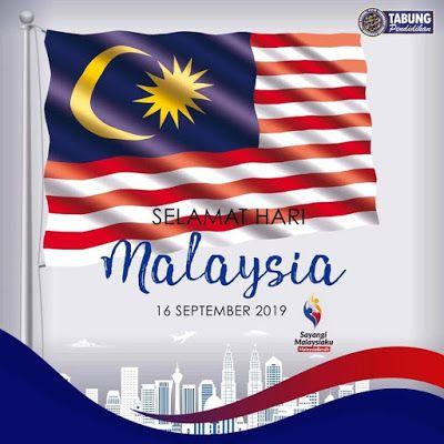Malaysia Selamat Hari Malaysia 2019 16 September Malaysia September Country Flags