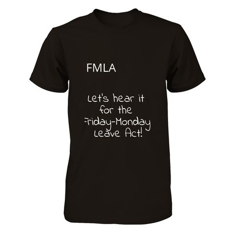 FMLA - Friday-Monday Leave Act We all know the employees that - family medical leave act form