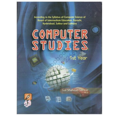 Computer Studies Theory Practical 2015 For First Year By Gul Shahzad Sarwar Cbpbook Pakistan S Largest Online Book Store Online Bookstore Pdf Books Reading Pioneer Book