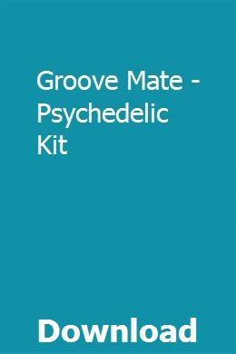 Groove Mate - Psychedelic Kit download online full