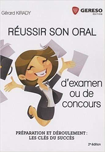 Reussir Son Oral D Examen Et De Concours Preparation Et Deroulement Les Cles Du Succes Bookpdf Livresgratuit Examen Oral Oral Concours Fonction Publique