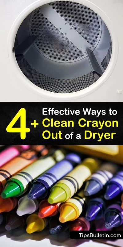 4 Effective Ways To Clean Crayon Out Of A Dryer In 2020 Cleaning Diy Cleaning Solution Cleaning Hacks