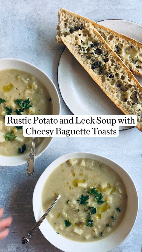 Peter Som's Rustic Potato and Leek Soup with  Cheesy Baguette Toasts