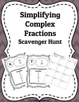 Simplifying Complex Fractions Scavenger Hunt Fractions Scavenger Hunt Fractions Fractions Worksheets