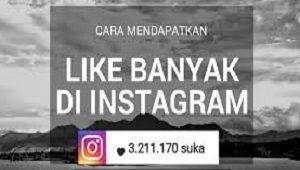 Cara Mendapat Like Banyak Di Instagram Tanpa Aplikasi 2020