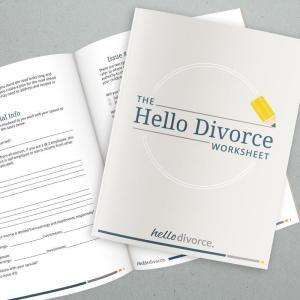 The Hello Divorce Worksheet A Divorce Checklist Hello Divorce Divorce Advice Divorce Mediation Divorce Online
