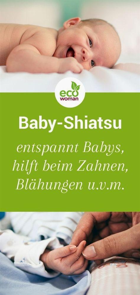 Baby Shiatsu Es Entspannt Babys Starkt Die Eltern Kind Bindung Unterstutzt Beim Zahnen Blahungen Und Schlafproblemen Baby Massage Schlafprobleme Baby Zahne