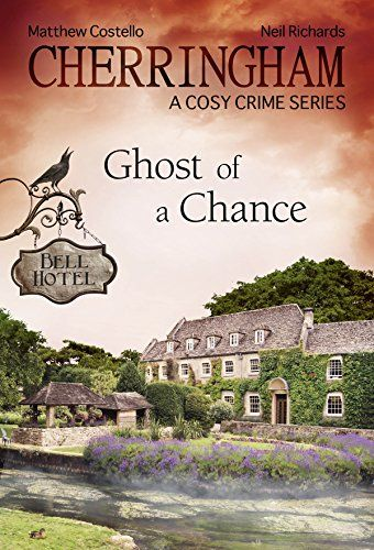 Download Cherringham - Ghost of a Chance: A Cosy Crime