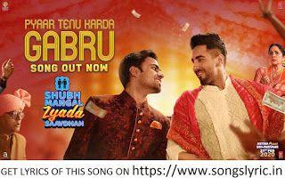 Pyaar Tenu Karda Gabru Lyrics In 2020 Old Bollywood Songs Songs Songs With Meaning