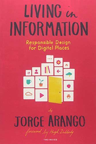 Download Pdf Living In Information Responsible Design For Digital