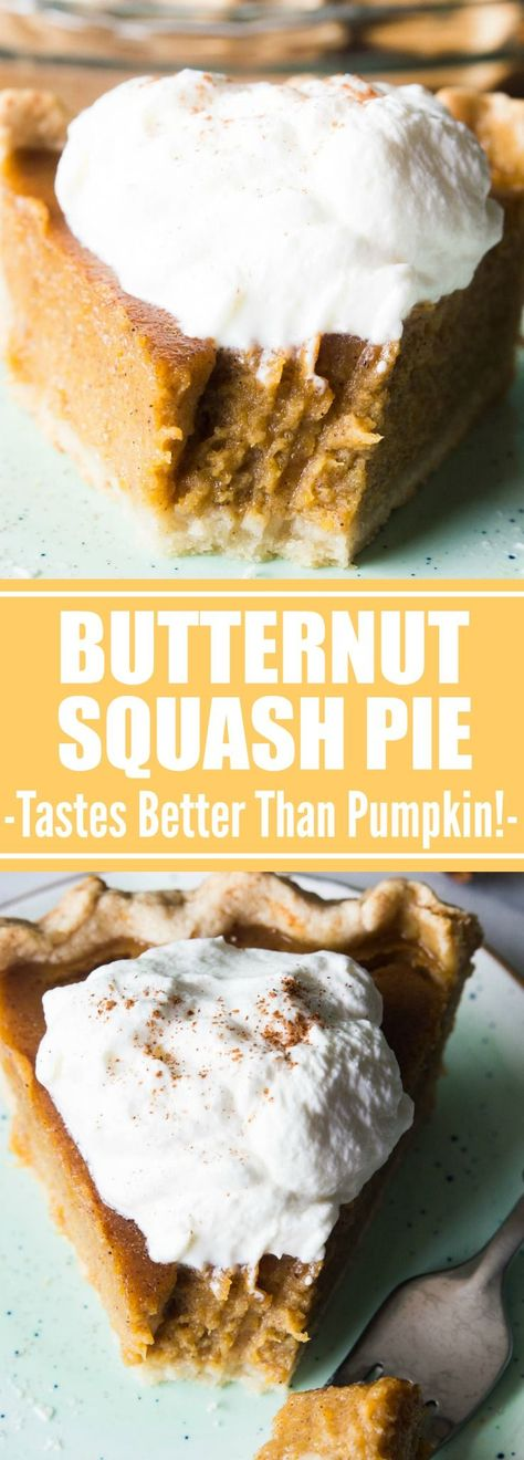 Butternut Squash Pie. This smooth, spicy made from scratch Butternut Squash Pie tastes even better than the traditional pumpkin pie!! Make this one for Thanksgiving dessert and EVERYONE will be asking for the recipe and wanting to know what your secret is!