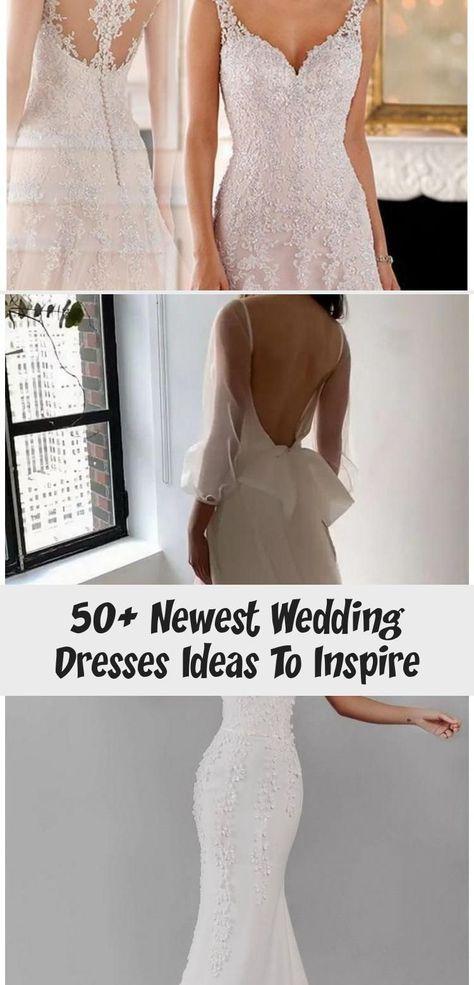 50+ Newest Wedding Dresses Ideas To Inspire - Galafashion / Women Outfits#dresses #galafashion #ideas #inspire #newest #outfits#dresses #galafashion #ideas #inspire #newest #outfits #outfitsdresses #wedding #women