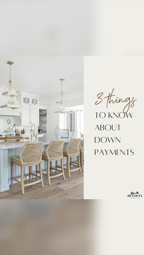 3 Things To Know About Down Payments