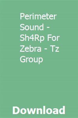Perimeter Sound - Sh4Rp For Zebra - Tz Group download online
