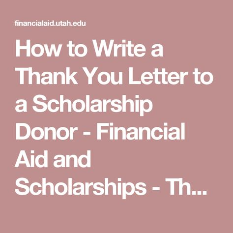 How to Write a Thank You Letter to a Scholarship Donor - Financial - thank you letter for scholarships
