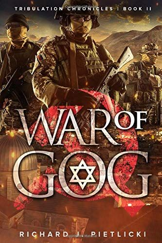 Download Pdf War Of Gog Book Two Of The Tribulation Chronicle Series Free Epub Mobi Ebooks The Tribulation Ebooks Pdf Download