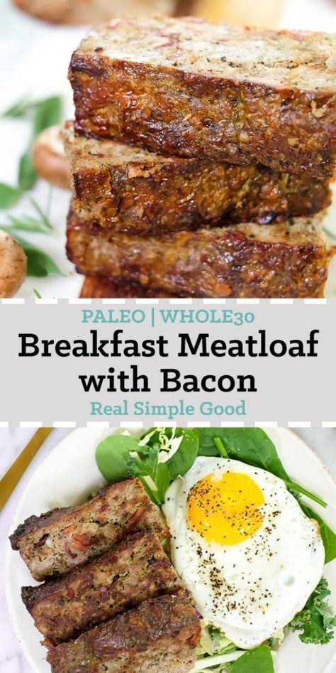 Breakfast Meatloaf With Bacon Recipe Whole 30 Breakfast Bacon Meatloaf Paleo Recipes