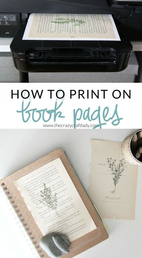 vintage crafts Learn how to print almost anything on book pages! this easy DIY tutorial to make your own book page vintage botanical prints. Old Book Crafts, Book Page Crafts, Book Page Art, Old Book Pages, Book Art, Smash Book Pages, Craft Books, Book Projects, Craft Projects