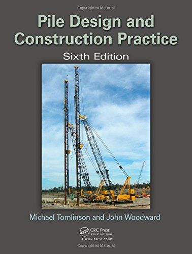 Pile Design And Construction Practice 6th Edition Civil