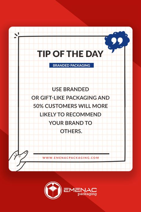 """""""Use #Branded or Gift-like #Packaging and 50% of customers will more likely to recommend your brand to others."""" #businesstips #tipoftheday #businessideas #customerservice #businessgrowth #businessstrategy #EmenacPackagingUSA"""