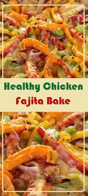 Healthy Chicken Fajita Bake Cenanis Food Di 2020 Resep Ayam Sehat Fajitas Makanan Sehat