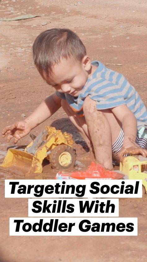 Targeting Social Skills With Toddler Games