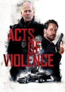 Assistir Atos De Violencia Dublado Hd Em 2020 Mega Filmes Online