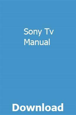 Sony Tv Manual Download Pdf Manual Persuasive Words Friends In Love