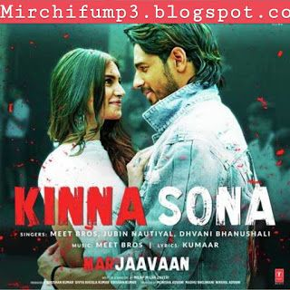 Kinna Sona From Marjaavaan Mp3 Song Download Mp3 Song Download Mp3 Song Bollywood Songs