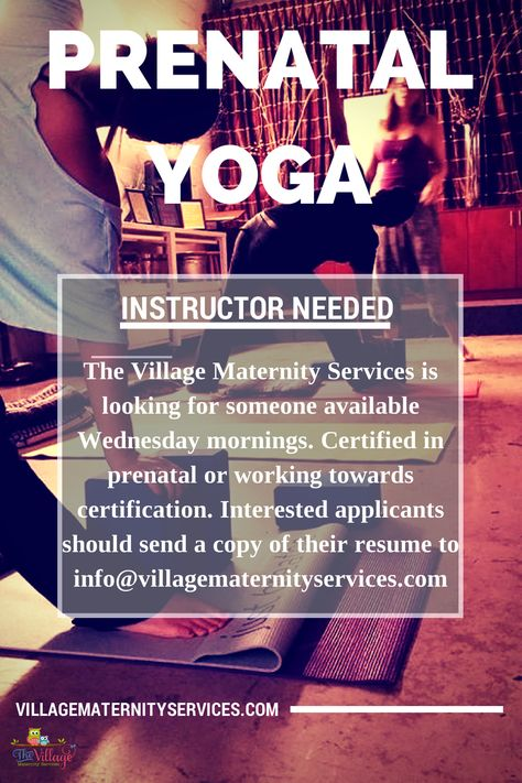 We are looking for a Prenatal Yoga instructor Interested - resume copy