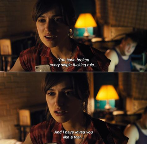 ― Begin Again (2013)Gretta: You have broken every single fucking rule. And I have loved you like a fool…
