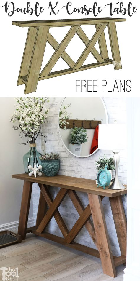 Double X Console Table Plans – Her Tool Belt - diy furniture Diy Furniture Projects, Woodworking Projects Diy, Woodworking Furniture, Table Furniture, Furniture Makeover, Home Projects, Country Furniture, Furniture Design, Garden Furniture