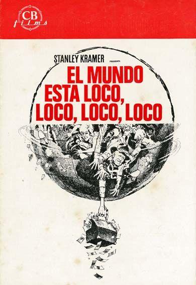 """El mundo está loco, loco, loco, loco (1963) """"It's a Mad Mad Mad Mad World""""  de Stanley Kramer - tt0057193   Movie poster art, Movie posters, Kramer"""