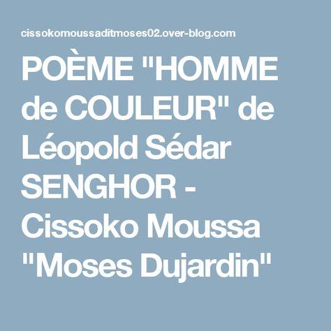 Poème Homme De Couleur De Léopold Sédar Senghor Leçons
